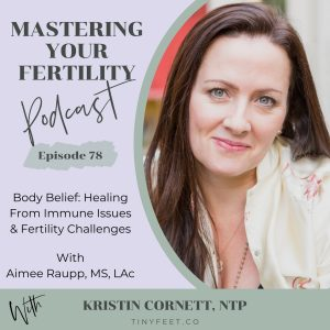 Mastering Your Fertility Podcast