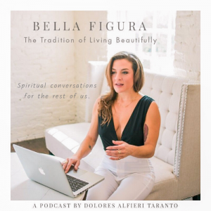 Bella Figura: The Tradition of Living Beautifully