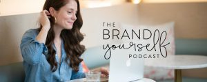 The Brand Yourself podcast