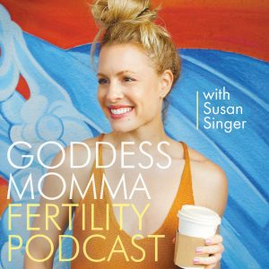 Goddess Momma Fertility Podcast