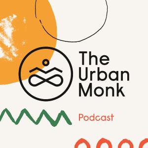 Urban Monk podcast